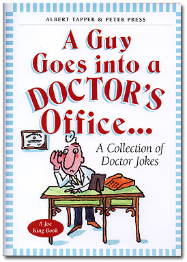 A Guy goes into a Doctor's Office